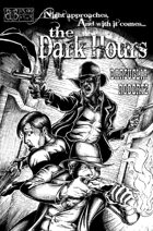 The Dark Hours #1