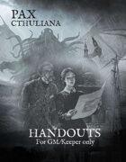 Pax Cthuliana Handouts (GM only)