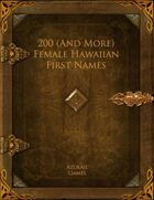 200 (And More) Female Hawaiian First Names