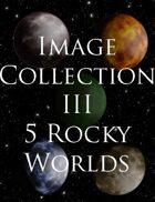 Image Collection III: 5 Rocky Worlds