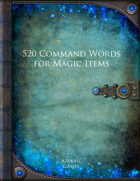 520 Command Words for Magic Items