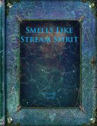Smells Like Stream Spirit