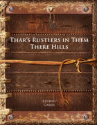 Thar's Rustlers in Them There Hills
