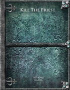 Kill The Priest