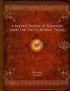 A Baker's Dozen of Rumours (And The Truth Behind Them)