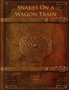 Snakes On a Wagon Train