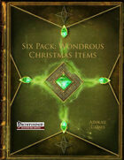 Six Pack: Wondrous Christmas Items (PFRPG)