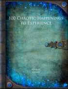 100 Chaotic Happenings to Experience