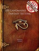 100 Landmarks for a Fantasy Setting