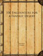 100 Encounters for a Fantasy Desert