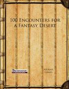 100 Encounters for a Fantasy Desert (PFRPG)