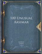100 Unusual Aasimar