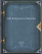 100 Knightly Orders