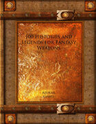 100 Histories and Legends for Fantasy Weapons