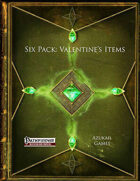 Six Pack: Valentine's Items (PFRPG)