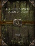 13 Fiends: A Baker's Dozen of Devils