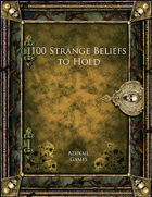 100 Strange Beliefs to Hold