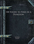 100 Foods to Find in a Dungeon