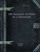 100 Hazards to Find in a Dungeon