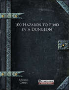 100 Hazards to Find in a Dungeon (PFRPG)