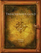 Treacherous Gold