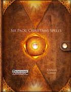 Six Pack: Christmas Spells (PFRPG)