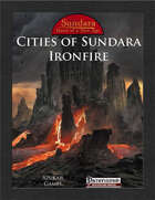Cities of Sundara: Ironfire (PFRPG)