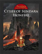 Cities of Sundara: Ironfire (5E)