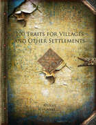 100 Traits for Villages and Other Settlements