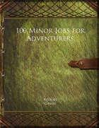 100 Minor Jobs for Adventurers