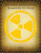 100 Post-Apocalyptic Rumours to Hear