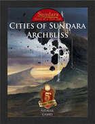 Cities of Sundara: Archbliss (5E)