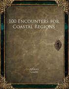 100 Encounters for Coastal Regions
