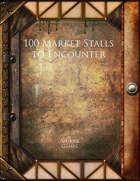 100 Market Stalls to Encounter