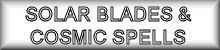 Solar Blades & Cosmic Spells Compatible