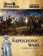 Everyday Wargames Beer & Pretzels: The Napoleonic Wars