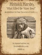 DNMM-02: What Killed the Stiner Boy?