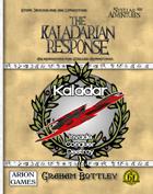 The Kaladarian Response