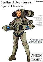 Stellar Adventures Minis: Space Heroes