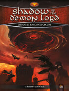 Shadow of the Demon Lord: Racconti Oscuri