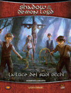 Shadow of the Demon Lord: Luce dei suoi occhi