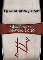 Shadow of the Demon Lord: Carte Magia TRASFORMAZIONE