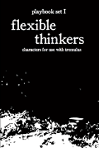tremulus: playbook set I: flexible thinkers