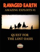 Amazing Exploits #1: Quest for the Lost Oasis