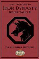 Iron Dynasty: Kesshi Tales #1