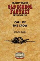 Old School Fantasy #5: Call of the Crow (Savage Worlds Edition)
