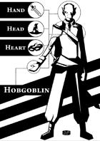 Hand-Head-Heart: Hobgoblin
