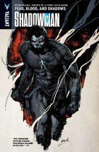 Shadowman Volume 4: Fear, Blood, and Shadows