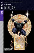 Valiant Masters: Ninjak Volume 1—Black Water