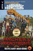 Archer & Armstrong Volume 6: American Wasteland